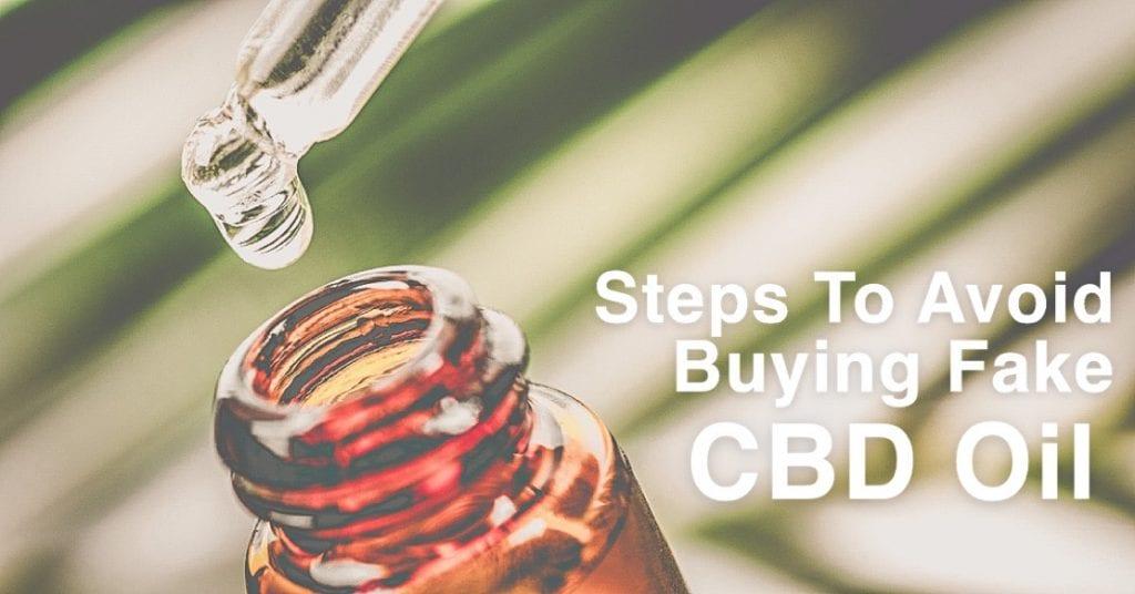Steps to avoid buying fake cbd oil